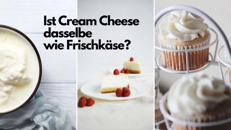 Cream Cheese und Frischkäse: Gibt es da Unterschiede?