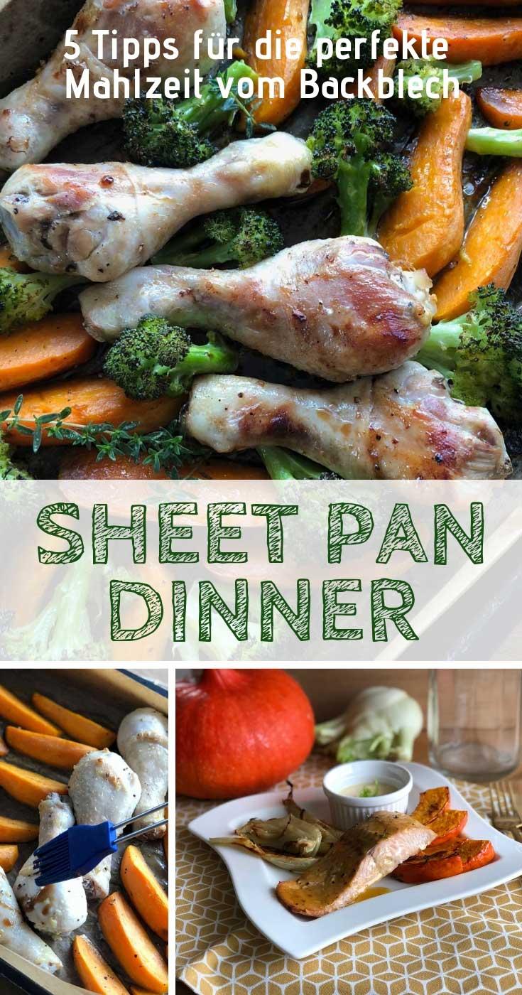 Sheet Pan Dinners - die Mahlzeit vom Backblech