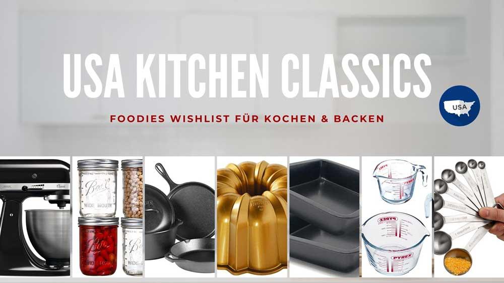 Wish List – was amerikanisches Kochen & Backen leichter macht