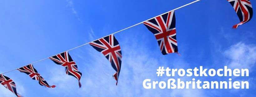 Bloggeraktion Trostkochen - Edition Großbritannien