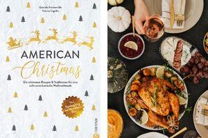 American Christmas - die besten Rezepte von Thanksgiving bis New Years